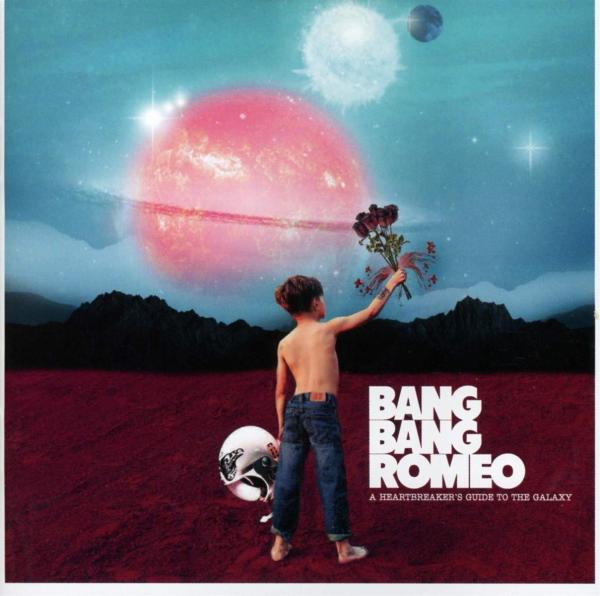 Bang Bang Romeo - A HEARTBREAKER'S GUIDE TO THE GALAXY CD
