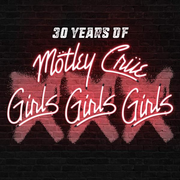 Mötley Crüe - XXX: 30 Years of Girls, Girls, Girls CD + DVD